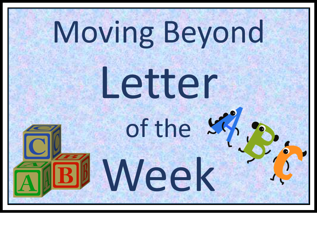 Moving Beyond Letter of the Week